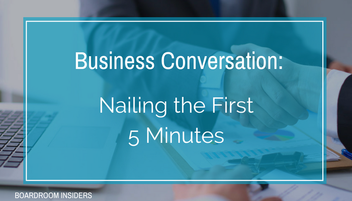 Business Conversation Nailing the First 5 Minutes (1).png