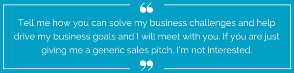 Tell me how you can solve my business challenges and help drive my business goals..png