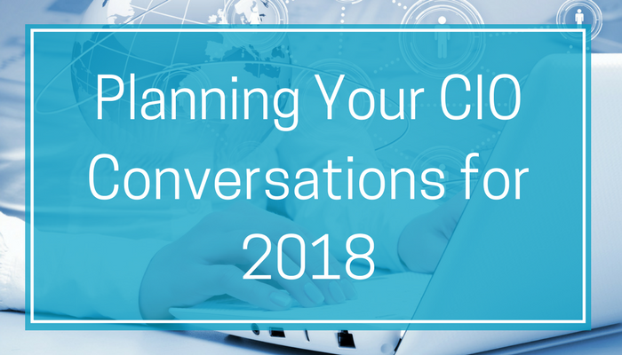 Planning Your CIO Conversations for 2018.png