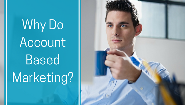 Why Do Account Based Marketing_.png