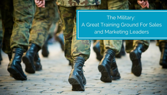The Military- A Great Training Ground For Sales and Marketing Leaders (1).png