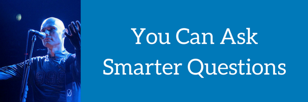 You Can Ask Smarter Questions